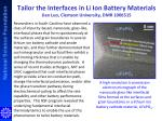Tailor the Interfaces in Li Ion Battery Materials  Jian  Luo, Clemson University, DMR 1006515
