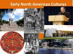 Early North American Cultures