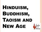 Hinduism, Buddhism, Taoism and New Age