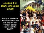 Lesson 4.3: Daily Life in the South