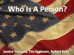 Who Is A Person?
