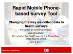 Rapid Mobile Phone-based survey Tool Changing the way we collect data in health surveys