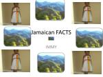 Jamaican FACTS