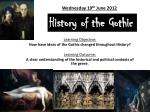 History of the Gothic