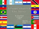 A Glimpse at figures of Latin America!