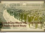 Core Study: World War I 1914–1919: A Source-based Study