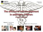 The efficacy of self-management  in asthmatic children:  a  meta-analysis .
