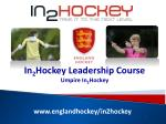 www.englandhockey/in2hockey