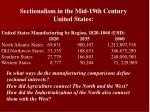 Sectionalism  in  the  Mid-19th Century  United  States: