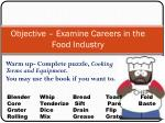 Objective – Examine Careers in the Food Industry