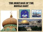 The Heritage of the  Middle East