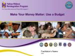 Make Your Money Matter: Use a Budget