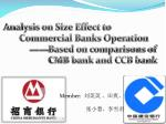 Analysis on Size Effect to                        Commercial Banks Operation