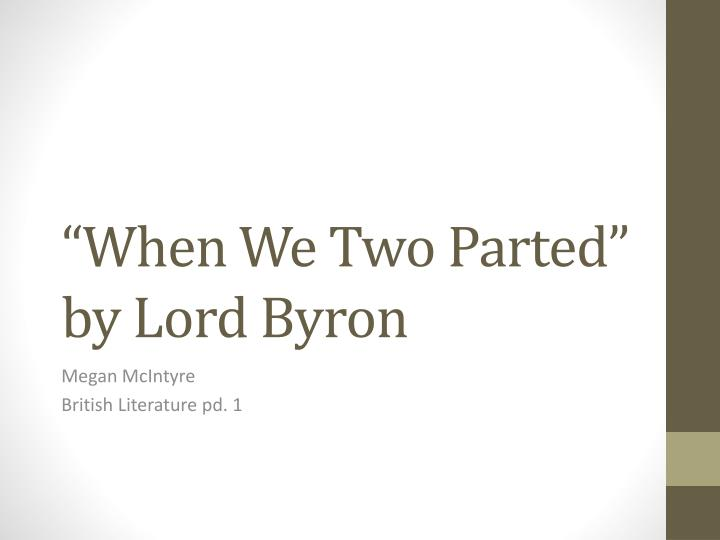 when we two parted by lord byron n.