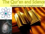 The Qur'an and Science
