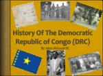 History Of The Democratic Republic of Congo (DRC)