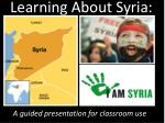 Learning About Syria: