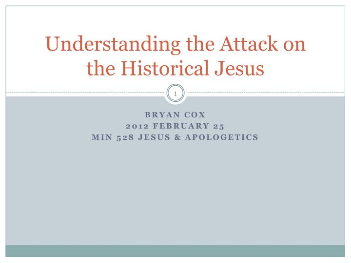 understanding the attack on the historical jesus n.