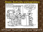 Power, Authority and Legitimacy