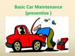 Basic Car Maintenance ( preventive )