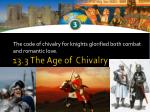 13.3 The Age of Chivalry