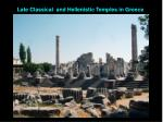 Late Classical and Hellenistic Temples in Greece