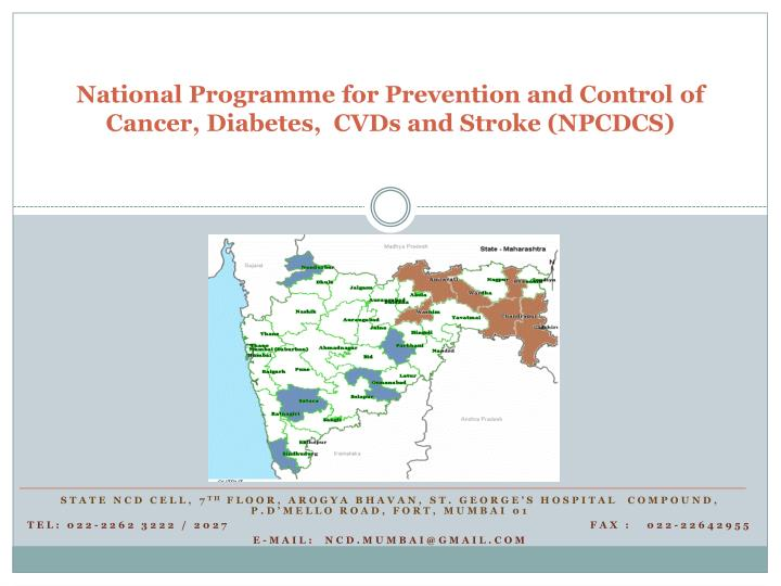 national programme for prevention and control of cancer diabetes cvds and stroke npcdcs n.
