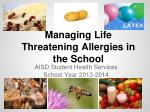 Managing Life Threatening Allergies in the School