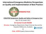 CEM/IFEM Symposium: Quality and Safety in Emergency Care Nov 15-16 London 2011