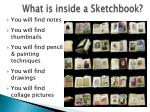 What is inside a Sketchbook?