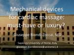 Mechanical devices for cardiac massage: must-have or luxury?