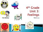 4 th  Grade Unit 3: Feelings
