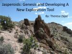 Jasperoids : Genesis and Developing A New Exploration Tool