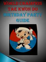 World Champion Tae Kwon Do Birthday Party Guide