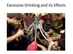Excessive Drinking and its Effects