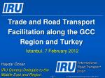 Trade and Road Transport Facilitation along the GCC Region and Turkey