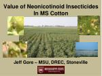 Value of Neonicotinoid Insecticides In MS Cotton