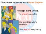 Check these sentences about  Homer Simpson