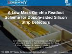 A Low Mass On-chip Readout Scheme for Double-sided Silicon Strip Detectors