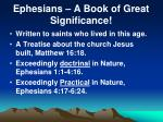 Ephesians – A Book of Great Significance!