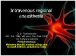 Intravenous regional anaesthesia