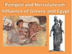 Pompeii and Herculaneum: Influence of Greece and Egypt