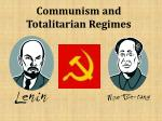 Communism and Totalitarian Regimes