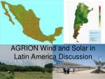 AGRION Wind and Solar in Latin America Discussion