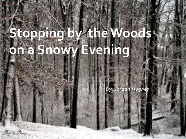 stopping by the woods on a snowy evening n.