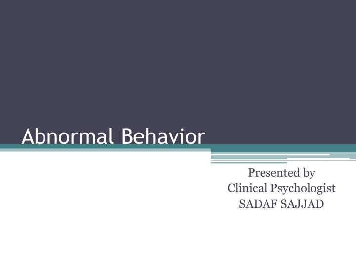 abnormal behavior n.