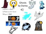 Ghosts by D anny