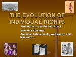 THE EVOLUTION OF INDIVIDUAL RIGHTS