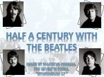 Half a century with The Beatles
