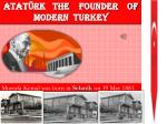 ATATÜRK  THE    FOUNDER    OF   MODERN  TURKEY